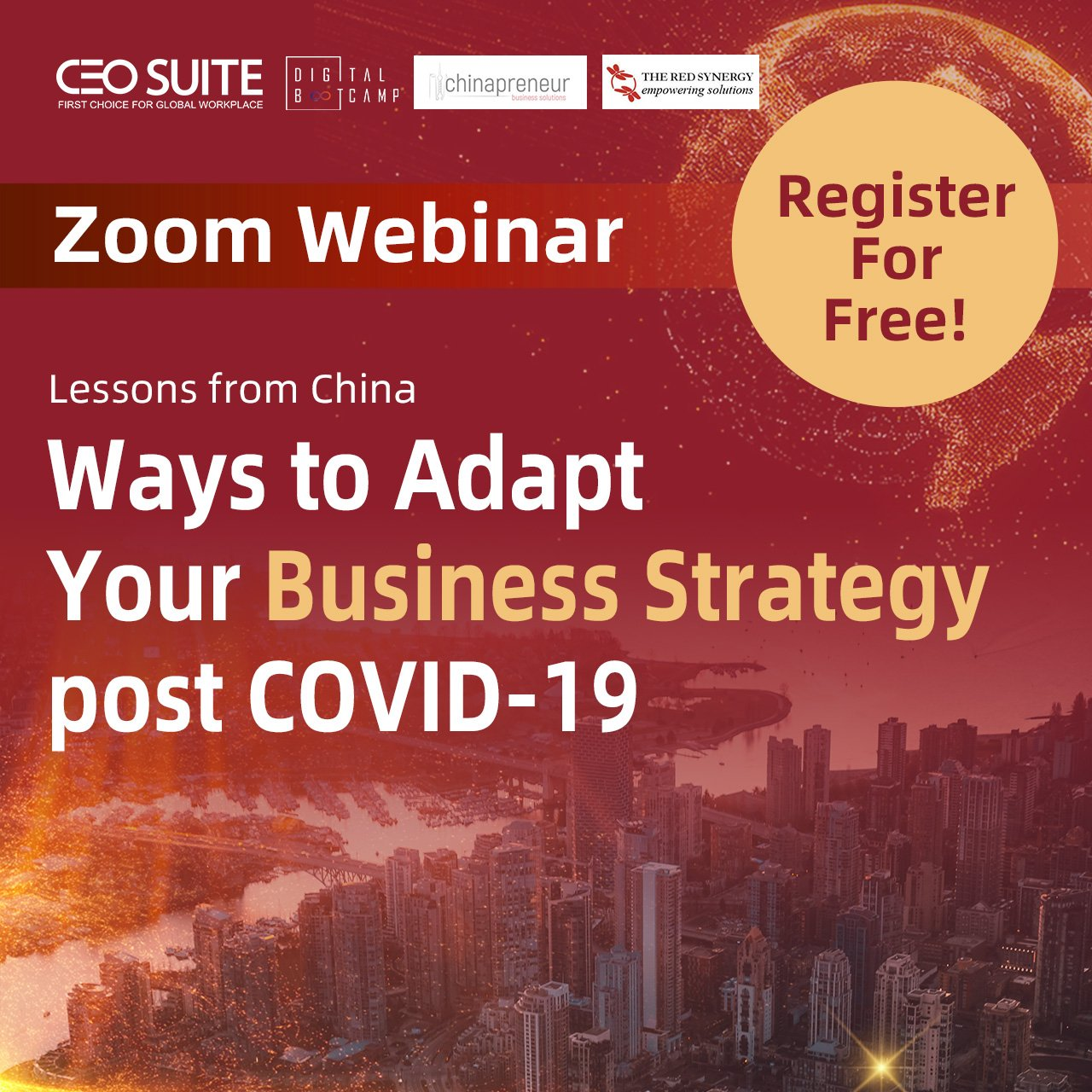May 28th Webinar- Lessons from China : Ways to Adapt Your Business Strategy post COVID-19