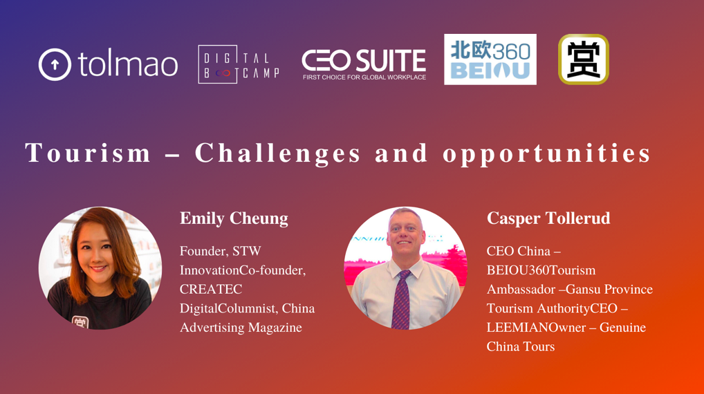 Challenges and Opportunities for Winning Consumers in Tourism: Key Insights from Industry Experts Emily Cheung and Casper Tollerud