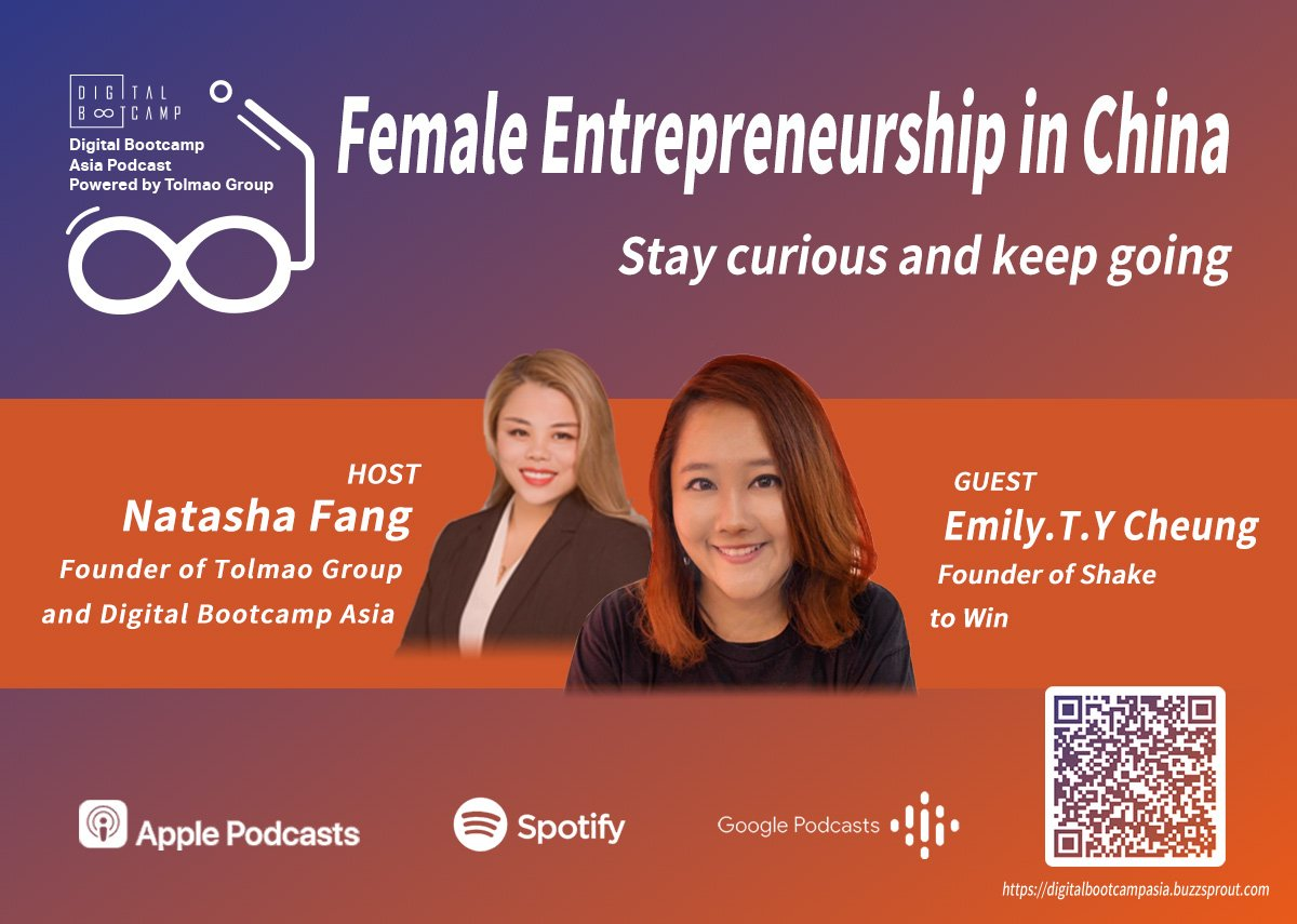 [DBA Podcast #5] Female Entrepreneurship in China with Emily.T.Y Cheung, Founder of Shake to Win